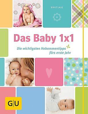 Das Baby 1x1 Birgit Laue GU Einzeltitel Partnerschaft & Familie GU Partnerscha..