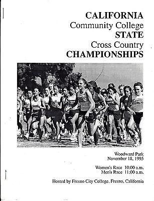 1995 CALIFORNIA COMMUNITY COLLEGE CROSS COUNTRY CHAMPIONSHIPS PROGRAM TRACK