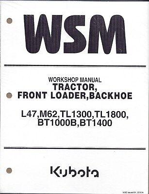 Kubota L47 M62 Tractor Loader Backhoe Workshop Service Manual 9y111-13680