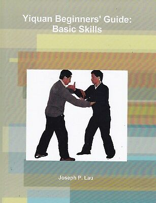 YIQUAN BEGINNERS' GUIDE: BASIC SKILLS yee chuan chinese martial art