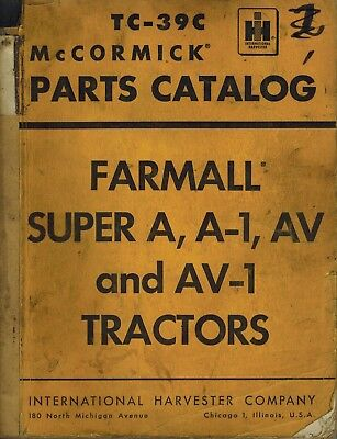 International Vintage Farmall Super A A-1 Av Av-1 Tractor Parts Manual Tc-39c