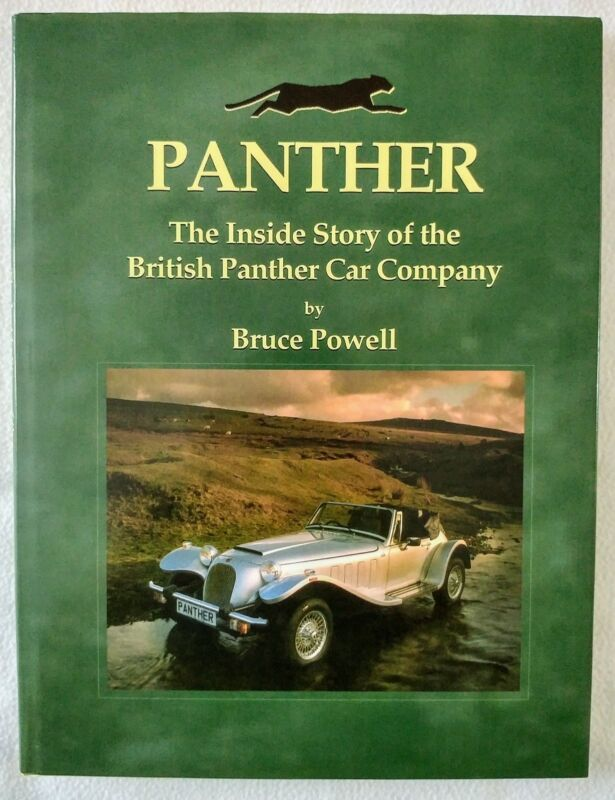 Panther The Inside Story of the British Car Company by Bruce Powell 1873361238