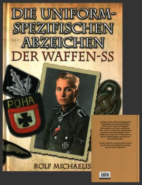 Die uniformspezifischen Abzeichen der Waffen-SS von Rolf Michaelis 9783895557118