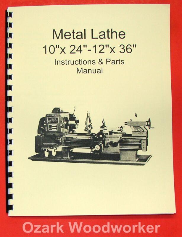 """10"""" x 24""""-12"""" x 36"""" Metal Lathe Manual-Jet,Enco,Grizzly,MSC,Asian 0770"""