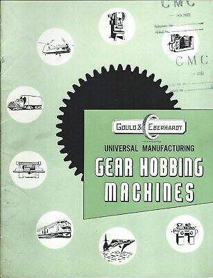 Machine Tool Brochure - Gould Eberhardt - Gear Hobbing Line 1957 2 Itemtl127