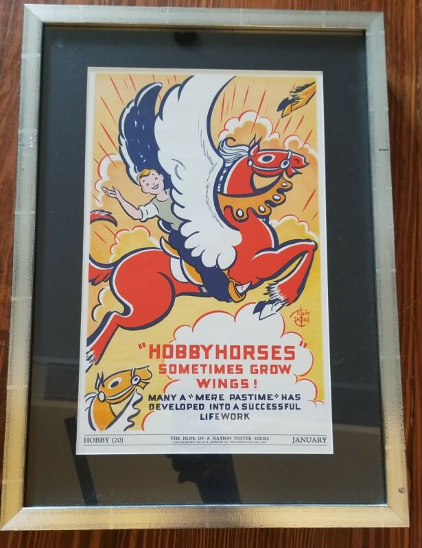 "VTG Framed 1938 WPA Hope Of A Nation POSTER ""Hobbyhorses Sometimes Grow Wings"" W"