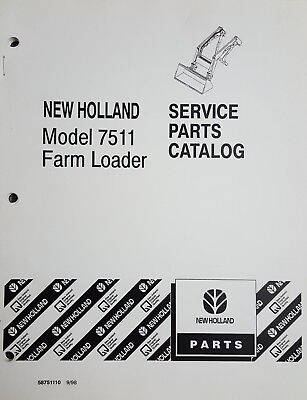 New Holland Model 7511 Farm Loader Service Parts Catalog 58751110 998