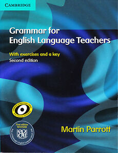 Cambridge GRAMMAR FOR ENGLISH LANGUAGE TEACHERS | Martin Parrott SECOND ED @NEW@