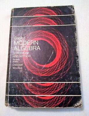 MODERN ALGEBRA BOOK 1 STRUCTURE & METHOD DOLCIANI WOOTON 1970 HOMESCHOOL TEXTBK