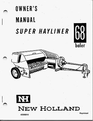 New Holland Super 68 Square Baler Operator Manual 42006810