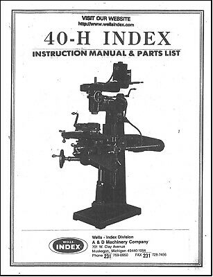 Wells Index Model 40-h Vertical Milling Machine Operator Instruction And Parts M