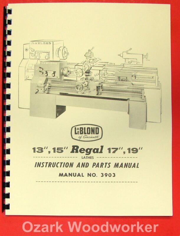 "LEBLOND REGAL 13"" 15"" 17"" 19"" Lathe Manual 3903 0431"