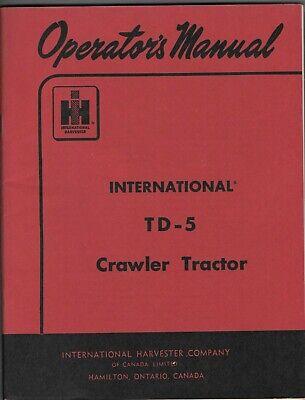 Original 1959 International Harvester Co. Td-5 Crawler Tractor Operators Manual
