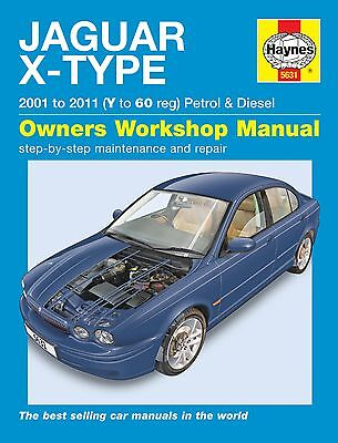HAYNES WORKSHOP REPAIR MANUAL FOR JAGUAR X-TYPE 01-11 V TO 61 PETROL & DIESEL
