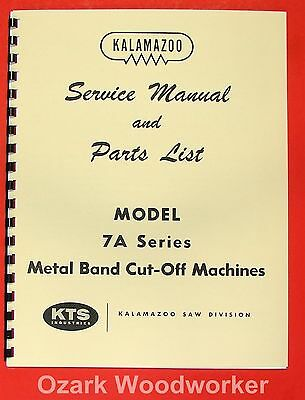 Kalamazoo 7a Metal Band Saw Service Parts Manual 0408