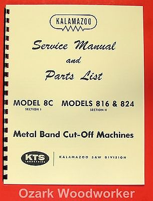 Kalamazoo 8c 816 824 Band Saw Service Parts Manual 0411