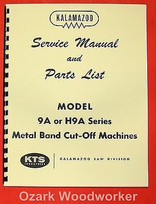 Kalamazoo 9a H9a Horizontal Band Saw Service Parts Manual 0412
