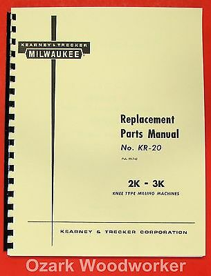 Kearney Trecker Milwaukee 2k 3k Mills Part Manual 0417