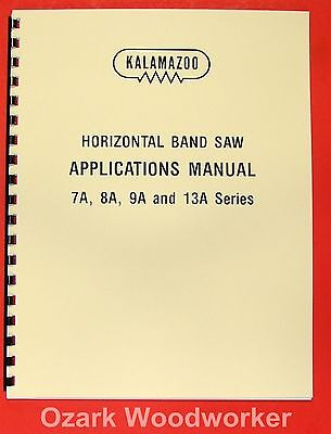 Kalamazoo 7a8a9a13a Band Saw Applications Manual 0409