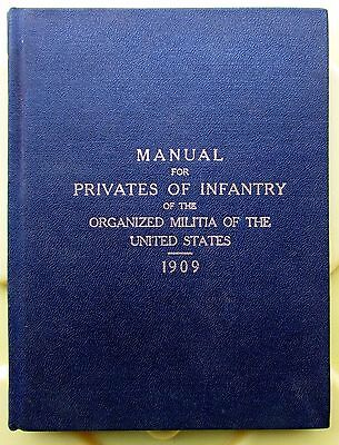 1909 Manual for Privates of Infantry - 8th Inf Regt Pennsylvania National Guard