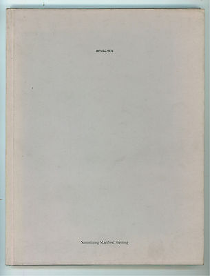 HEITING MANFRED MENSCHEN SAMMLUNG AUSSTELLUNG MUSEUM FOLKWANG 1991 AUTOGRAFO