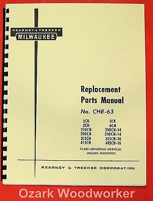 Kearney Trecker Milwaukee 2ck 3ck 3ch 4ch Mills Part Manual 0421