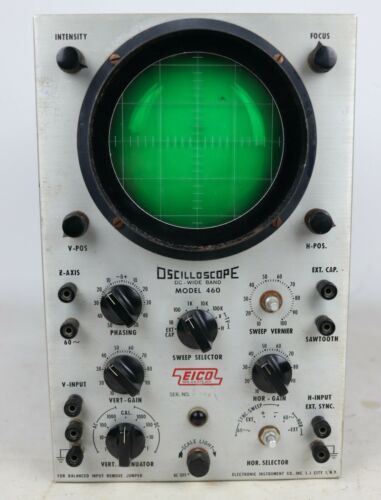 Vintage Eico Model 460 DC-Wide Band Oscilloscope - Tested/Works, See Description
