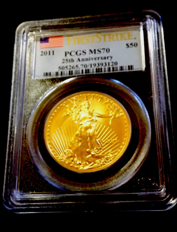 2011 $50 1 Oz GOLD EAGLE PCGS MS70 FIRST STRIKE 25th Anniversary