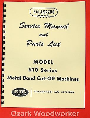 Kalamazoo 610 Metal Band Saw Service Parts Manual 0407