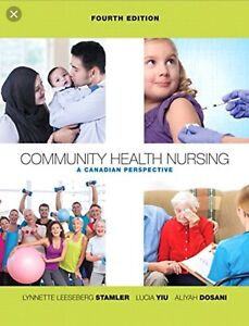 Community health nursing: a Canadian perspective  4th edition