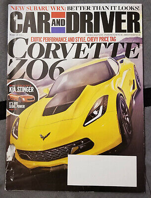 Car and Driver March 2014 3/14 Corvette Z06 WRX Mustang GT Porsche 918 Manx Car And Driver Wrx