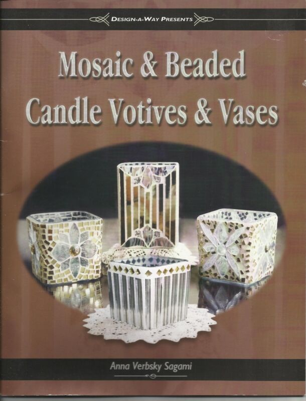 Mosaic & Beaded Candle Votives & Vases NEW PATTERN BOOK Stained Glass