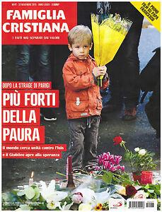 FAMIGLIA-CRISTIANA-47-22-Novembre-2015-Anno-LXXXV-PARIGI