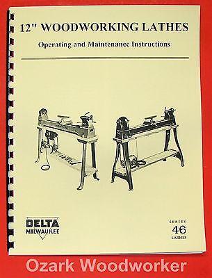 "DELTA/Milwaukee 12"" Wood Lathe 46-307 & 1460 Operator & Part Manual 0224"
