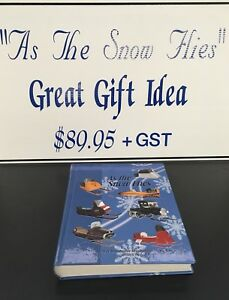 """""""As The Snow Flies"""" History Of Snowmobile Production Book"""