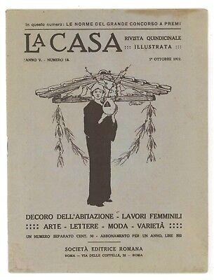 LA CASA RIVISTA QUINDICINALE ILLUSTRATA N. 18 OTTOBRE 1912 ARREDAMENTO ARTE MODA