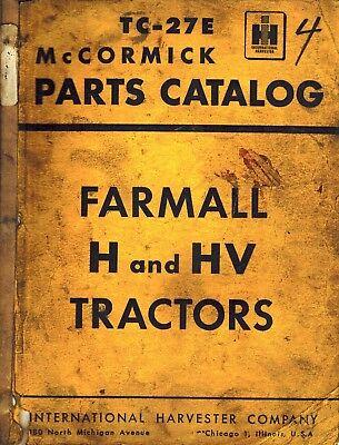 International Vintage Farmall H And Hv Tractor Parts Manual Tc-27e