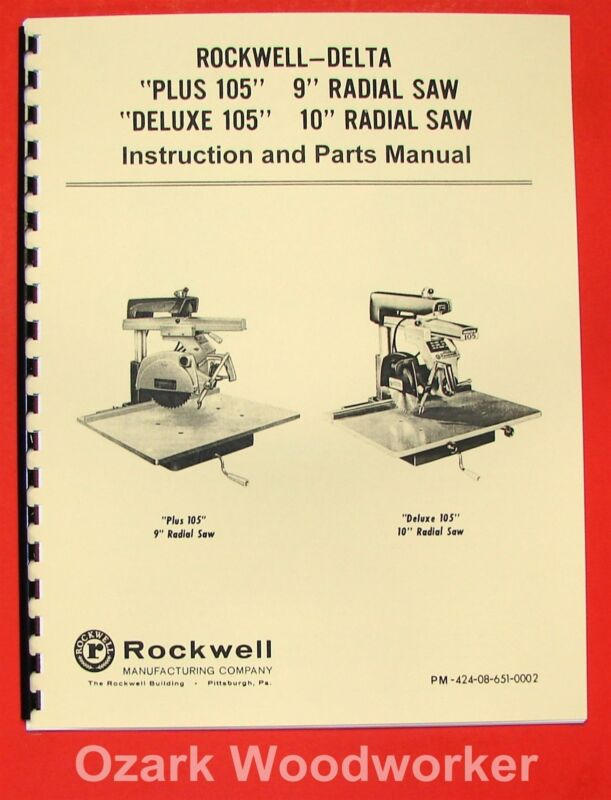 """DELTA-Rockwell Plus & Deluxe 105 9"""" 10"""" Radial Arm Saw Operator Part Manual 0233"""