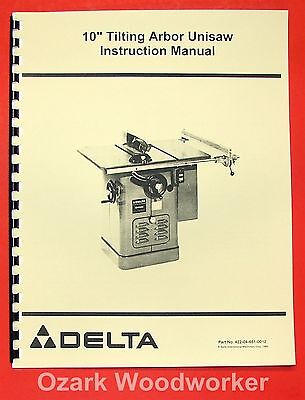 """DELTA-ROCKWELL 10"""" Tilting Arbor Unisaw Instructions and Parts Manual 0244"""