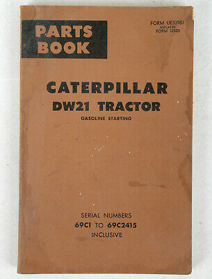 Vtg Parts Book Caterpillar Dw21 Tractor - Gasoline Starting - 69c1 To 69c2415 Vg