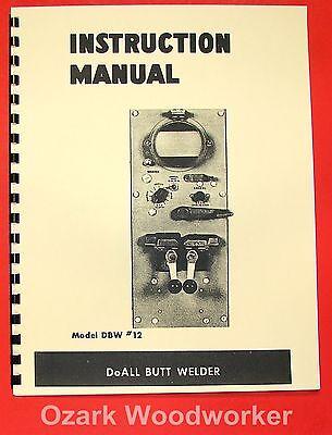Doall Butt Welder Dbw 12a Operator Parts Manual 0267
