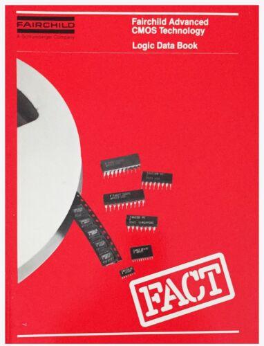 Fairchild Advanced CMOS Technology (FACT) Logic Data Book 1985