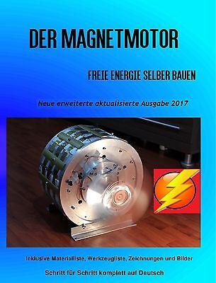 Magnetmotor Freie Energie selber bauen Hardcover Buch Erweiterte Ausgabe 2017