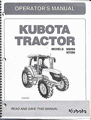 Kubota M6060 M7060 Cab Tractor Operator Manual 3c631-99713 Above Sn 58001