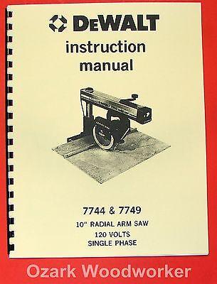 Dewalt 7744 7749 10 Radial Arm Saw Operator Parts Manual 0257