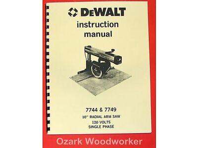 """DEWALT 7744 & 7749 10"""" Radial Arm Saw Operator & Parts Manual 0257"""