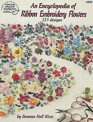 Hand Embroidery Designs - AN ENCYCLOPEDIA OF RIBBON EMBROIDERY FLOWERS-121 Designs-Hand Embroidery Pattern