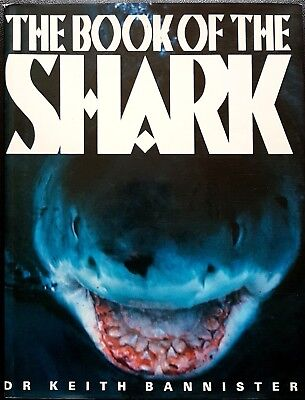 Keith Bannister, The Book of the Shark, Ed. The Apple Press, 1989