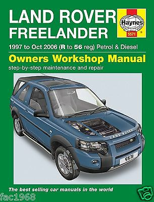 Land Rover Freelander 97 to Oct06 Haynes 5571 Owners Workshop Manual New