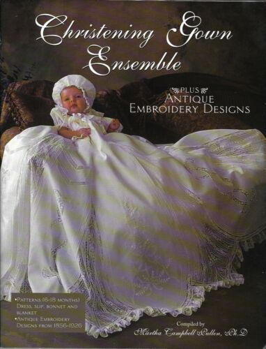 Christening Gown Ensemble, Instruction Book with Pattern, by Martha Pullen